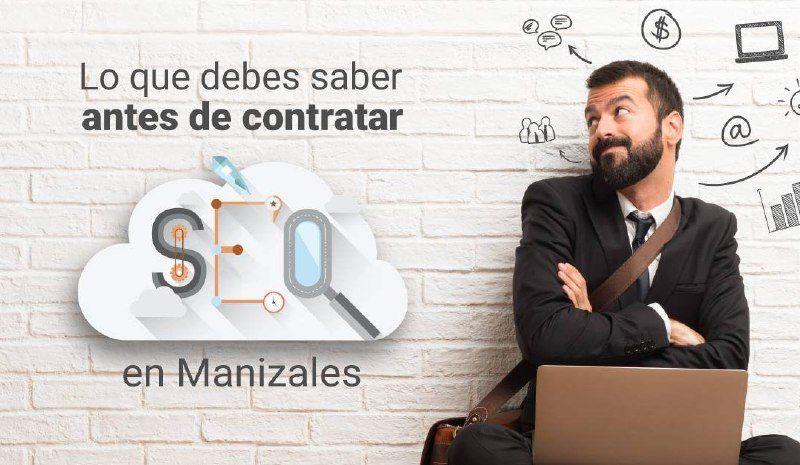 Lo-que-debes-saber-contratar-SEO-Manizales-1080x628