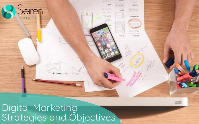 digital marketing strategies and objectives Seiren Digital