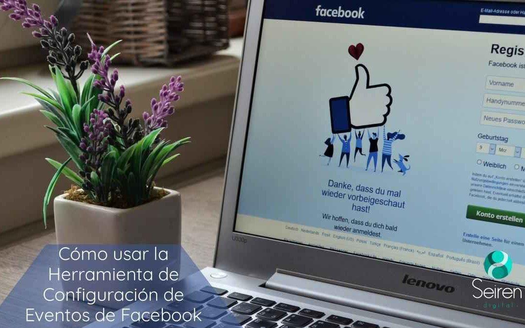 Cómo usar la Herramienta de Configuración de Eventos de Facebook