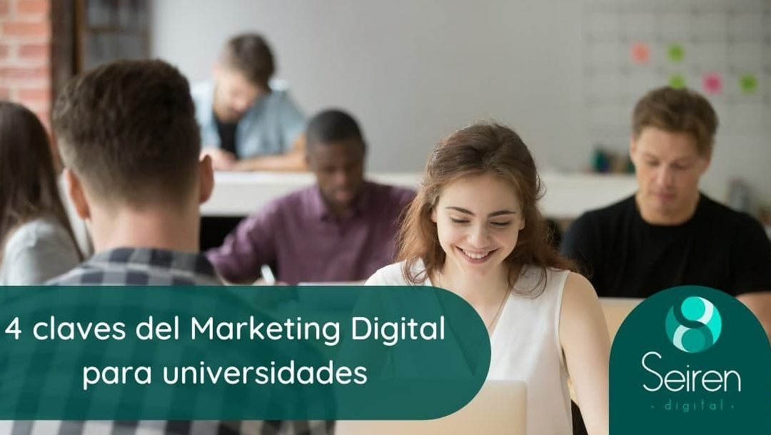 4 claves del Marketing Digital para universidades