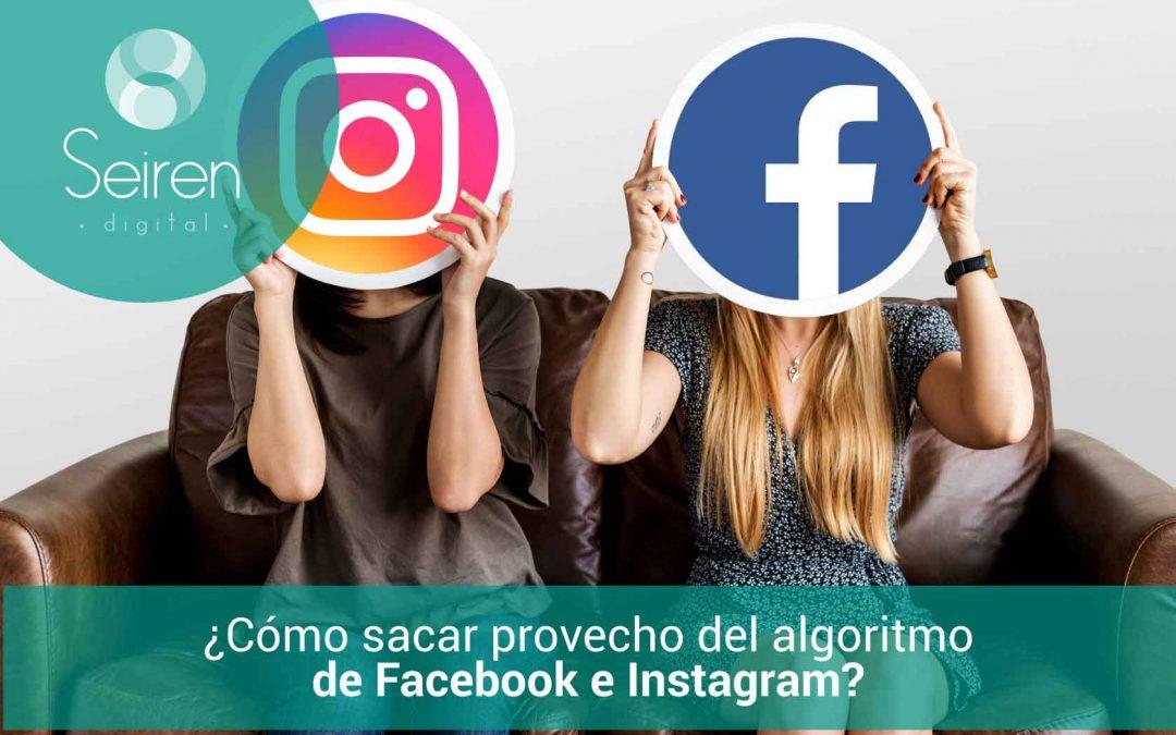 Saca el máximo provecho del algoritmo de Facebook e Instagram